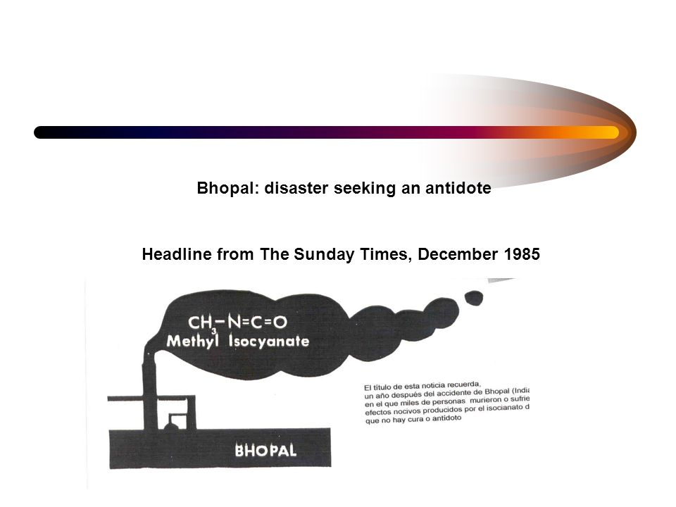 Bhopal: disaster seeking an antidote