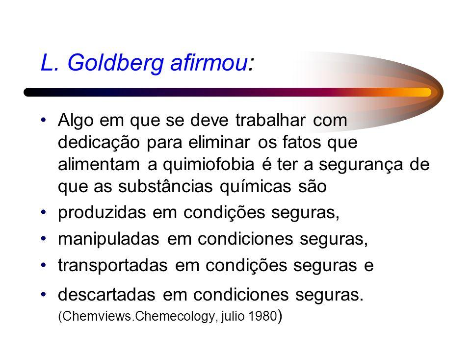 L. Goldberg afirmou: