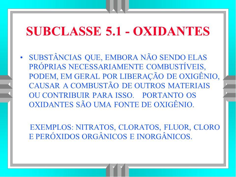 SUBCLASSE 5.1 - OXIDANTES