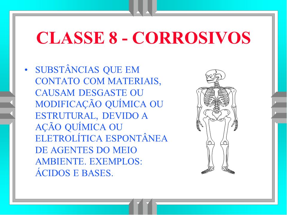 CLASSE 8 - CORROSIVOS