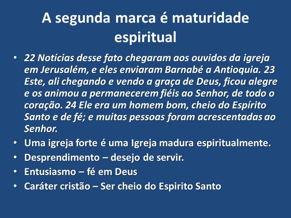 A segunda marca é maturidade espiritual
