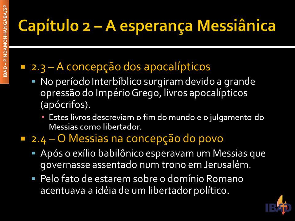 Capítulo 2 – A esperança Messiânica