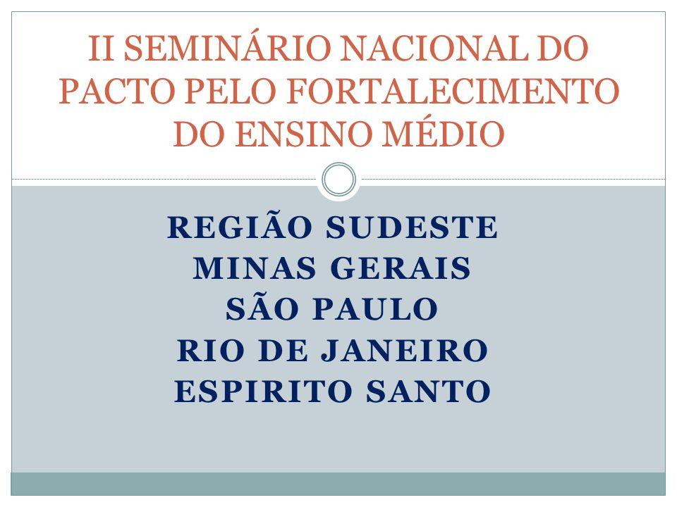 II SEMINÁRIO NACIONAL DO PACTO PELO FORTALECIMENTO DO ENSINO MÉDIO