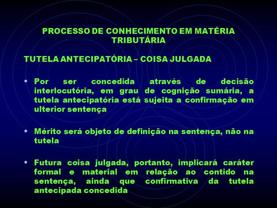 Processo de Conhecimento em Matéria Tributária