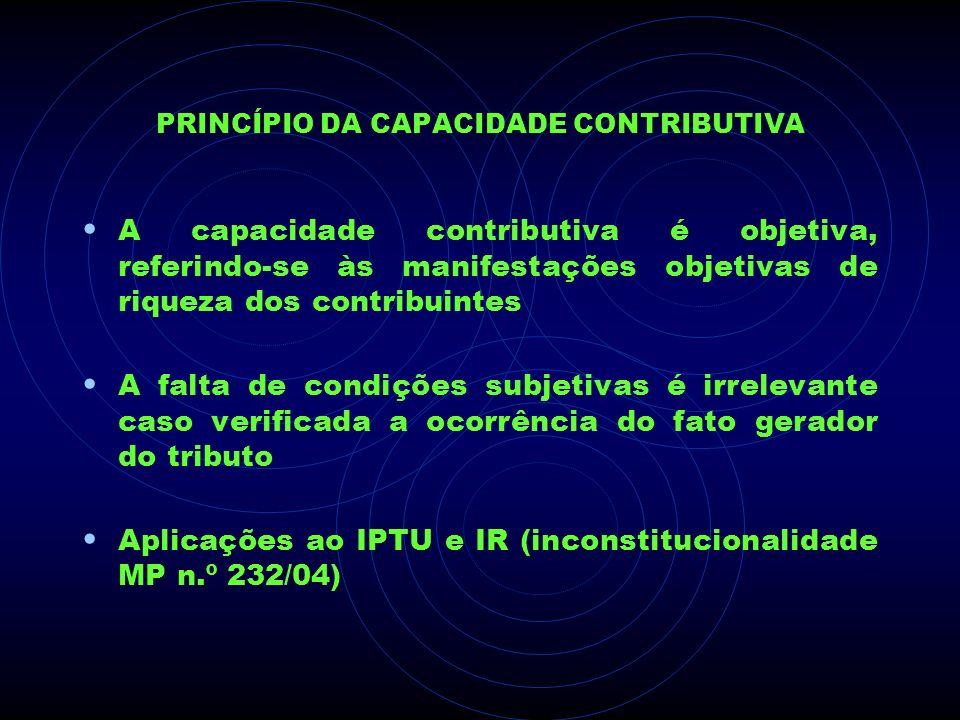 PRINCÍPIO DA CAPACIDADE CONTRIBUTIVA