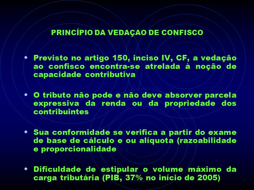 PRINCÍPIO DA VEDAÇAO DE CONFISCO