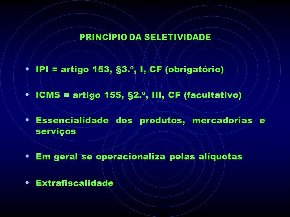 PRINCÍPIO DA SELETIVIDADE