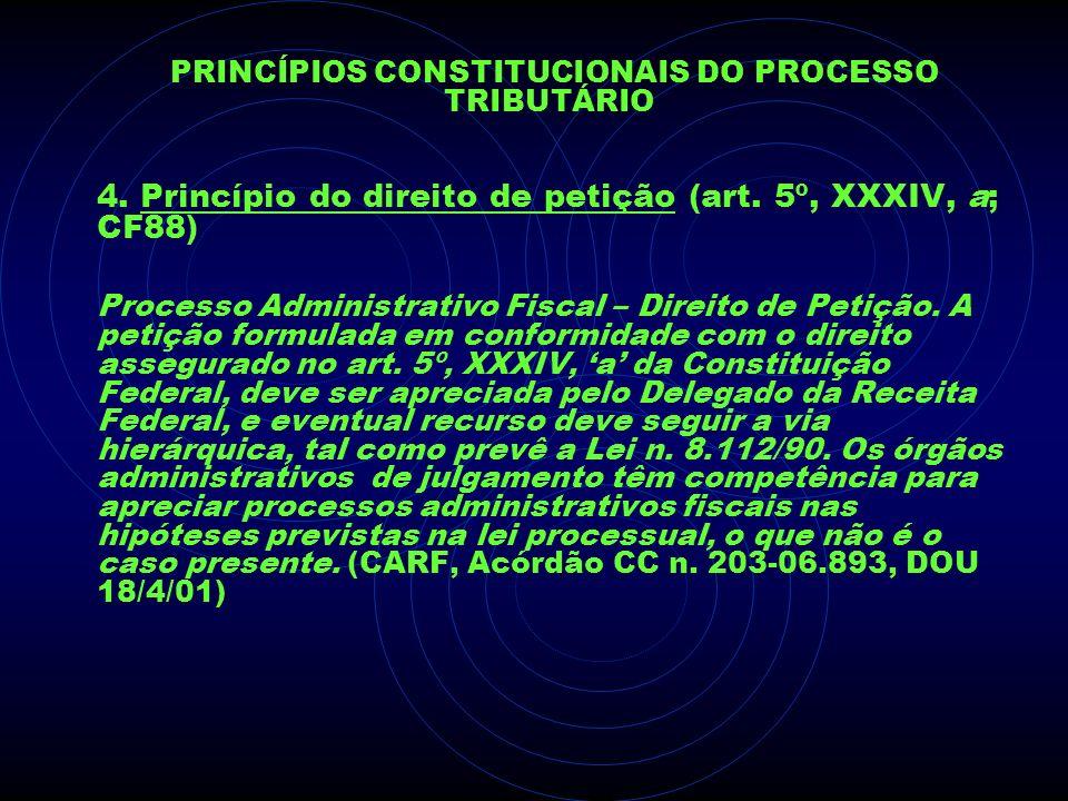 PRINCÍPIOS CONSTITUCIONAIS DO PROCESSO TRIBUTÁRIO