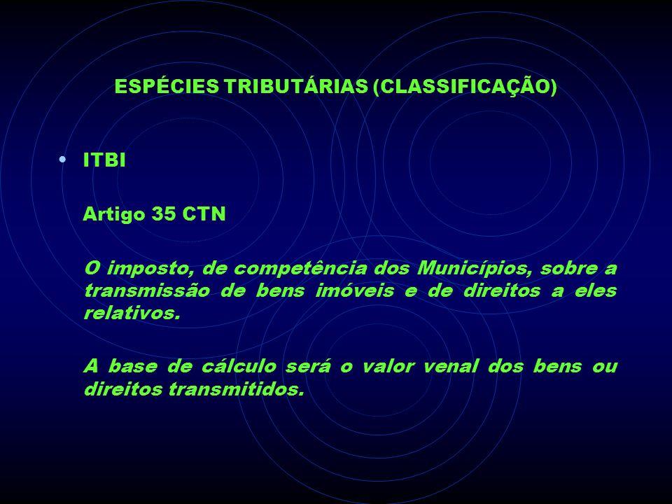 ESPÉCIES TRIBUTÁRIAS (CLASSIFICAÇÃO)