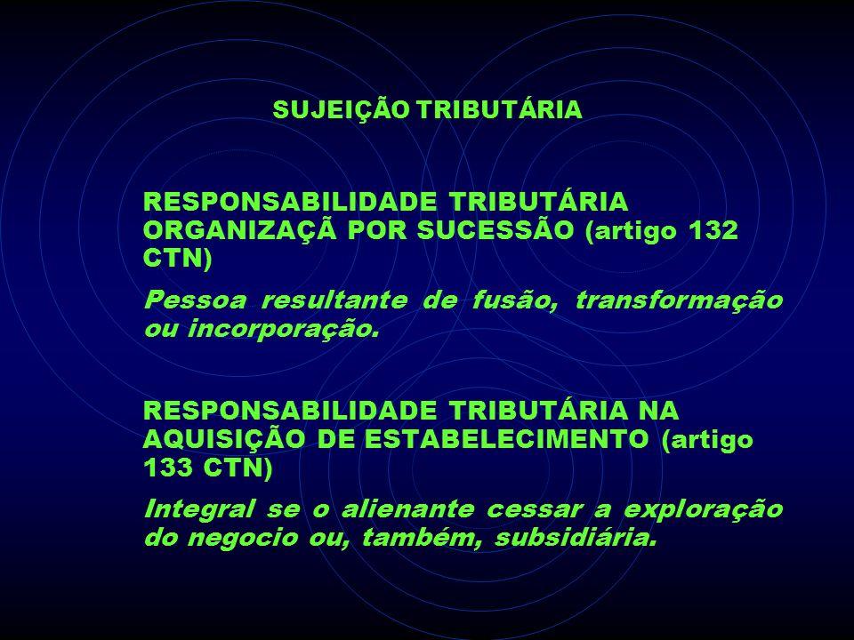 Pessoa resultante de fusão, transformação ou incorporação.