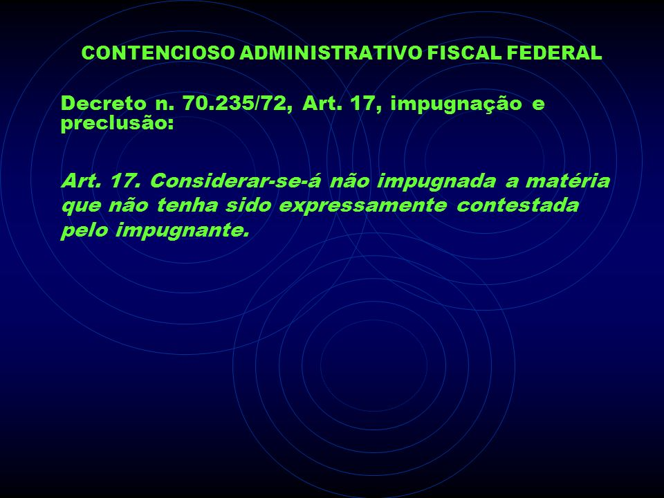 CONTENCIOSO ADMINISTRATIVO FISCAL FEDERAL