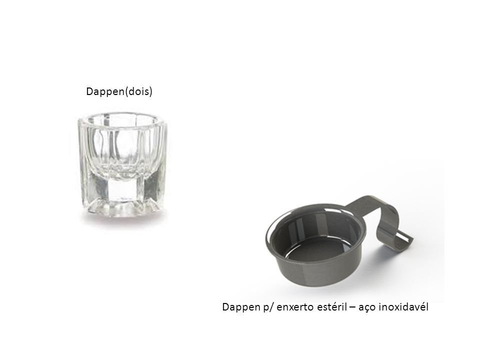 Dappen(dois) Dappen p/ enxerto estéril – aço inoxidavél