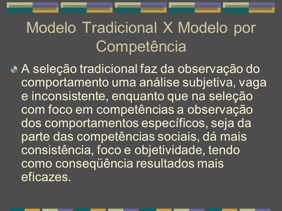 Modelo Tradicional X Modelo por Competência