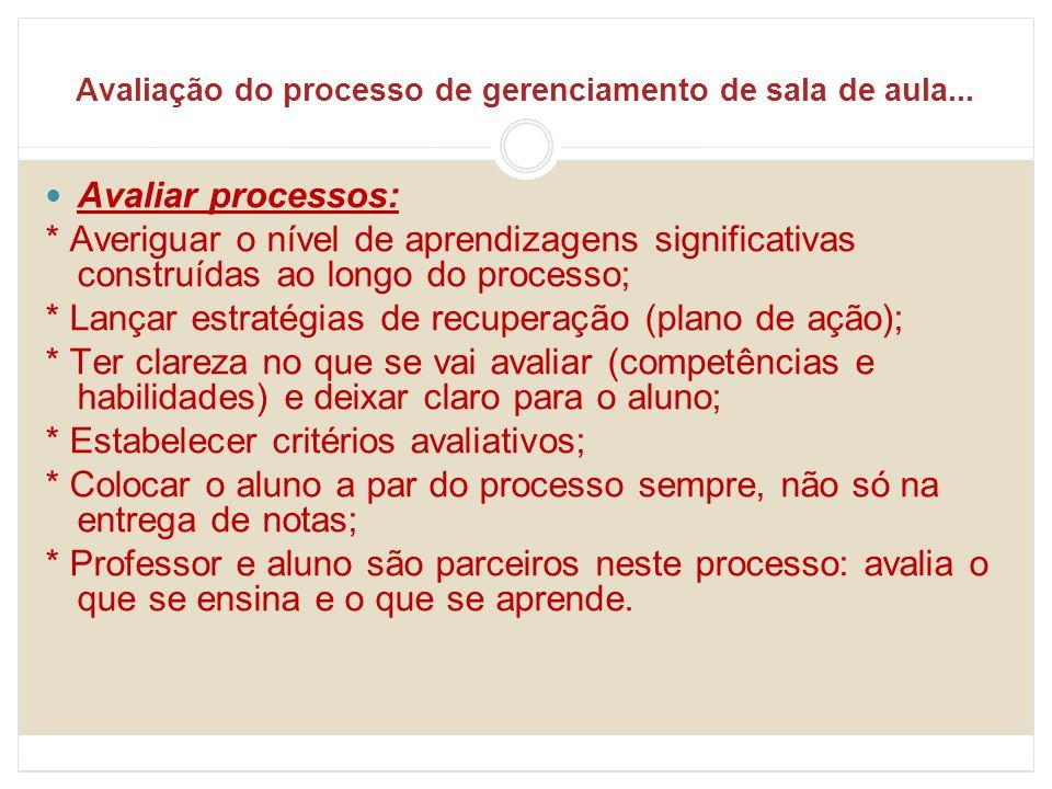 Avaliação do processo de gerenciamento de sala de aula...