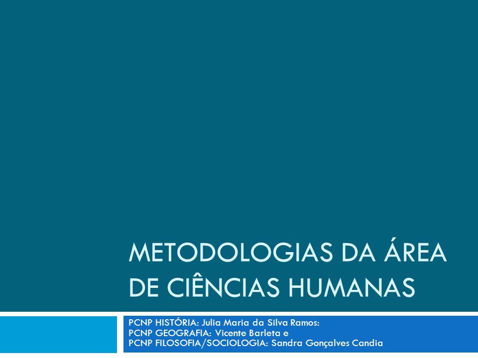METODOLOGIAS DA ÁREA DE CIÊNCIAS HUMANAS