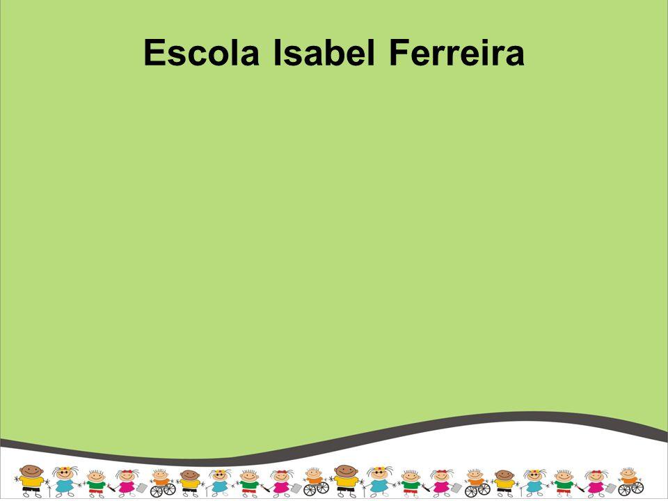 Escola Isabel Ferreira