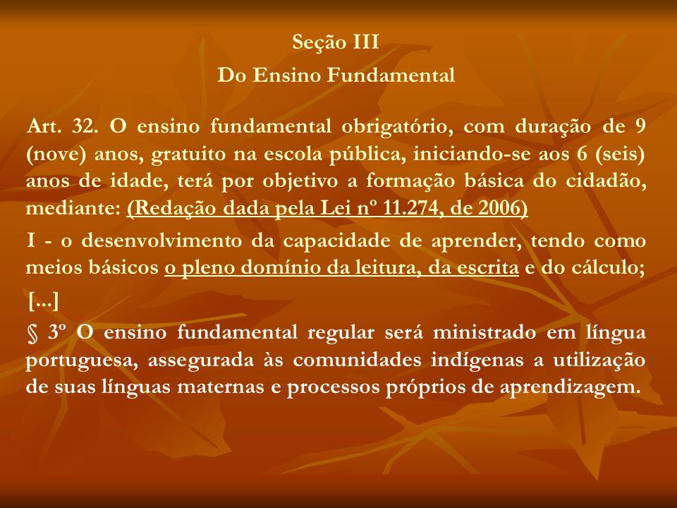 Seção III Do Ensino Fundamental.
