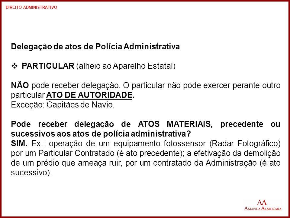 Delegação de atos de Polícia Administrativa