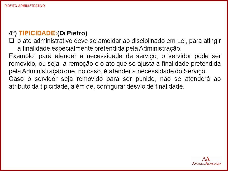 4º) TIPICIDADE:(Di Pietro)