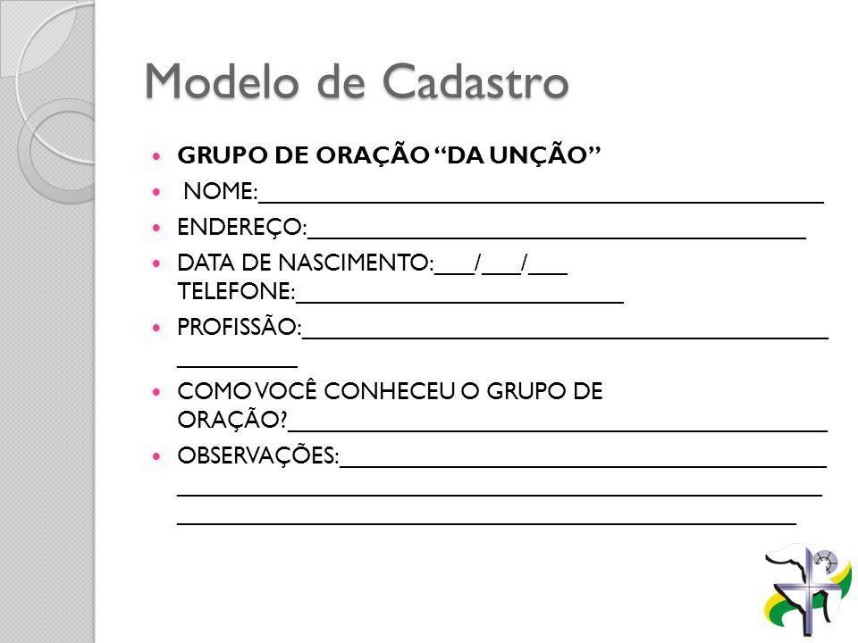Modelo de Cadastro GRUPO DE ORAÇÃO DA UNÇÃO