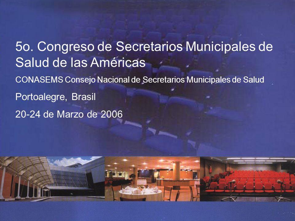 5o. Congreso de Secretarios Municipales de Salud de las Américas