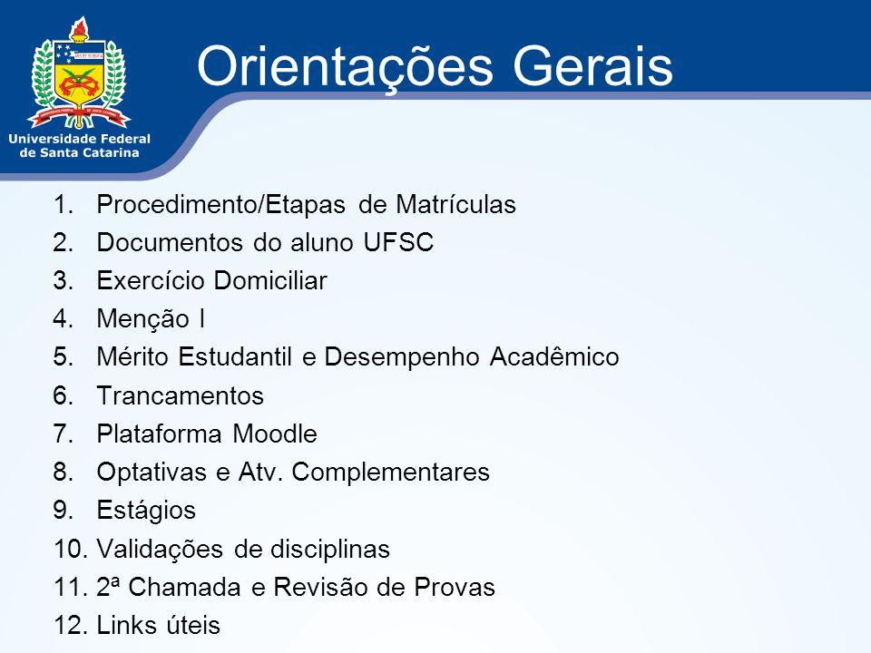 Orientações Gerais Procedimento/Etapas de Matrículas
