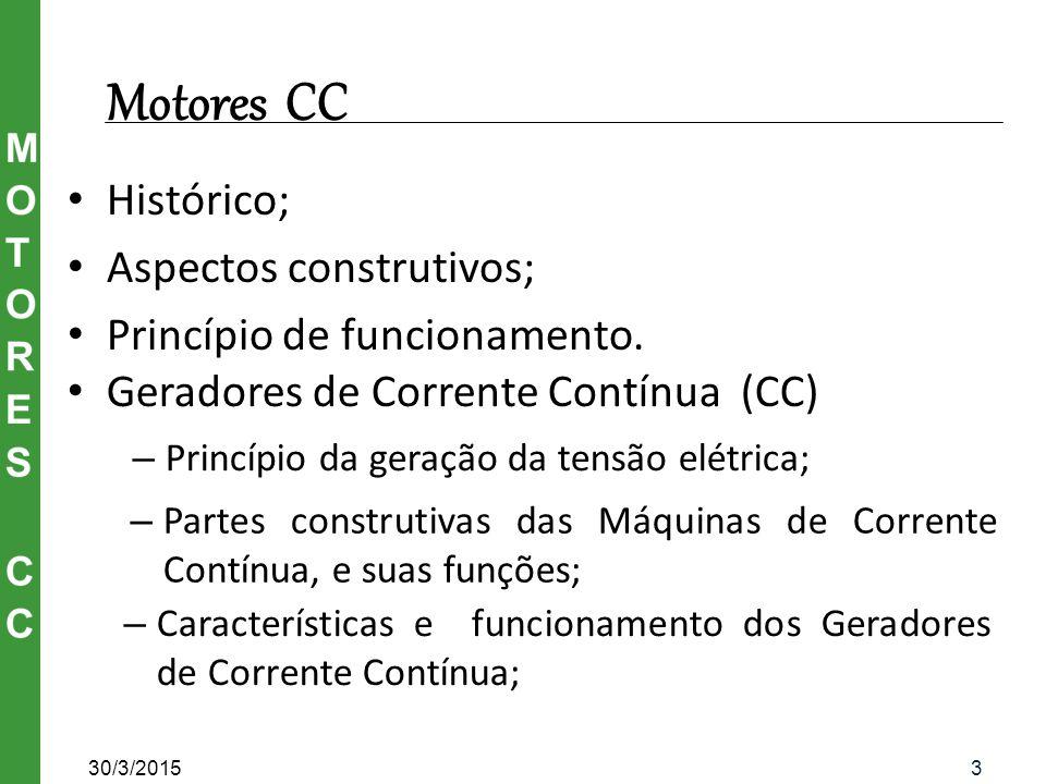 Motores CC Histórico; Aspectos construtivos;