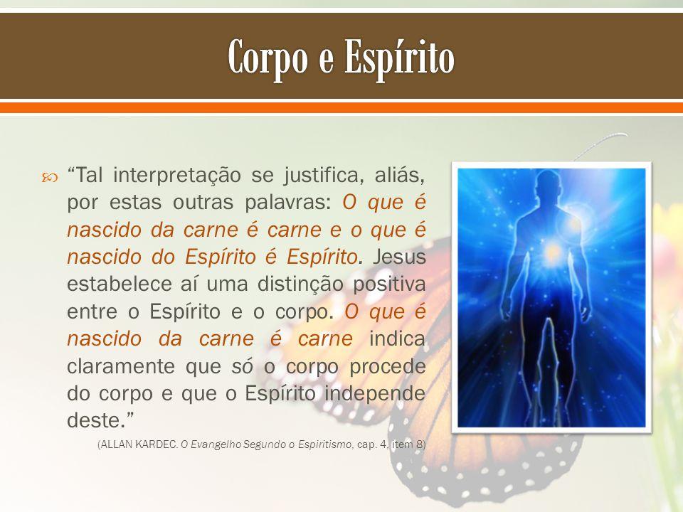 Corpo e Espírito