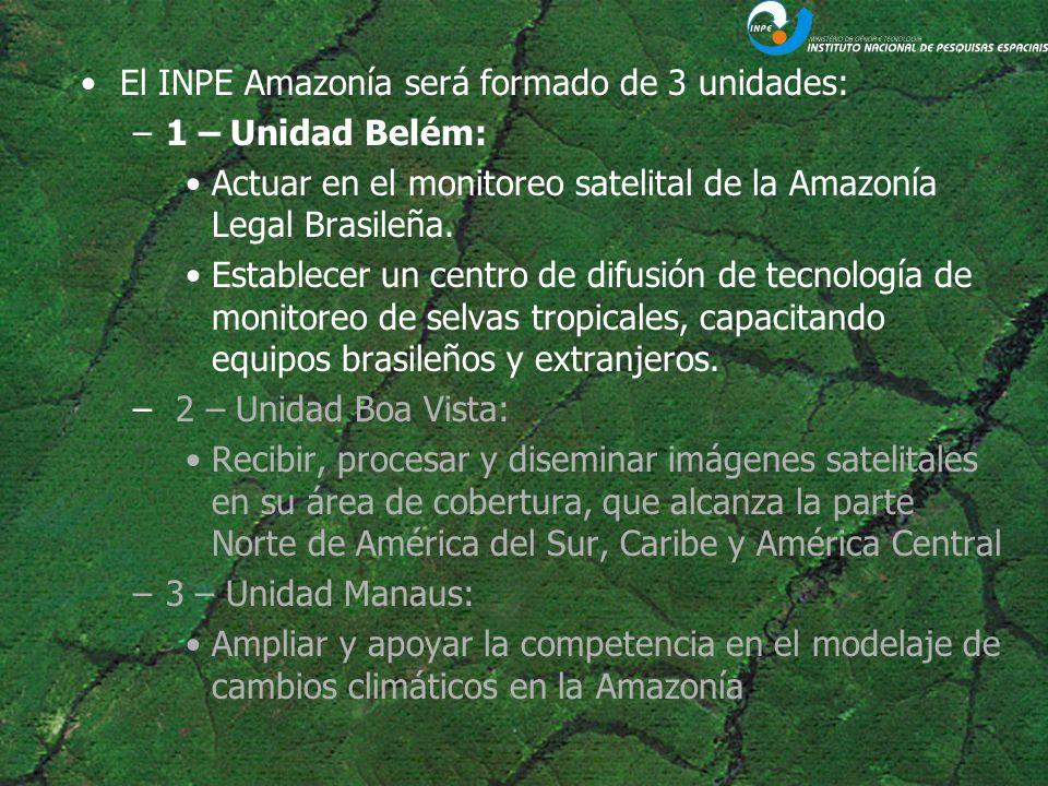 El INPE Amazonía será formado de 3 unidades: