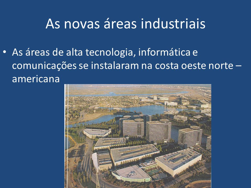 As novas áreas industriais