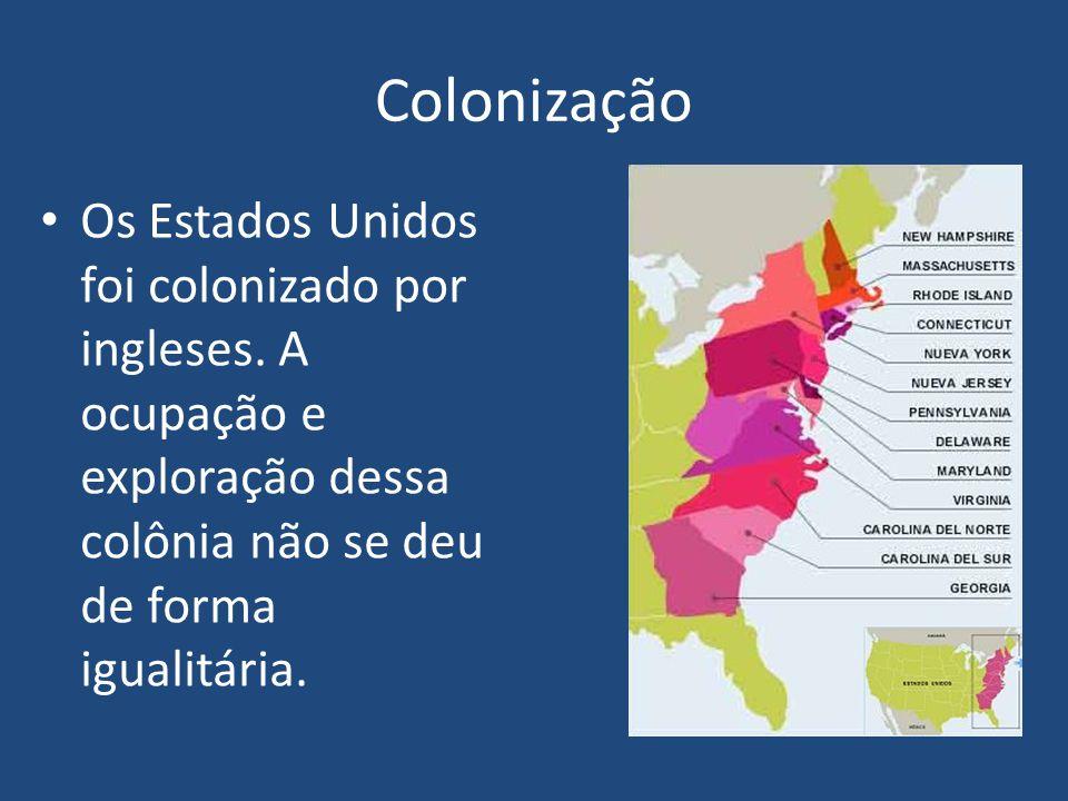 Colonização Os Estados Unidos foi colonizado por ingleses.