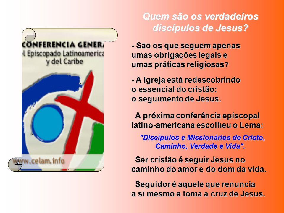 Quem são os verdadeiros discípulos de Jesus