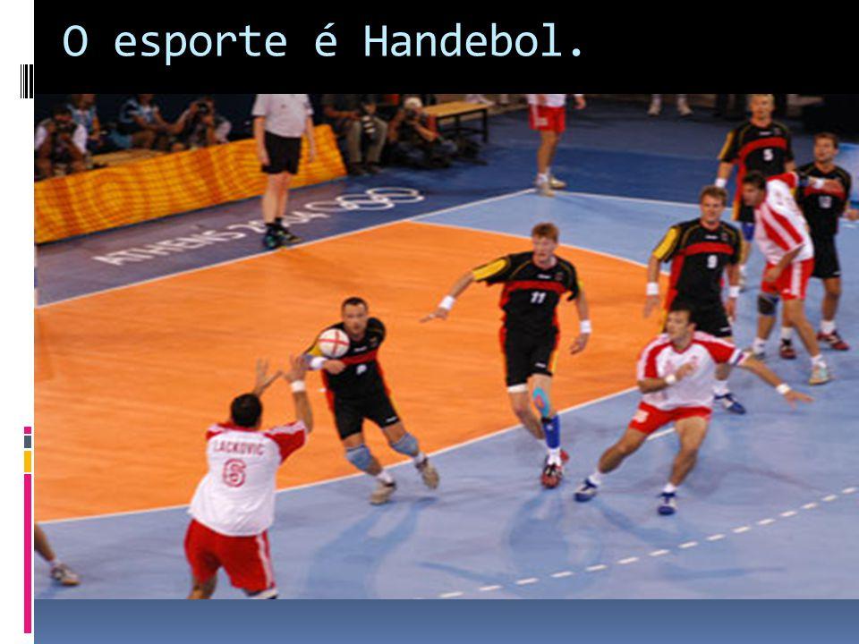 O esporte é Handebol.