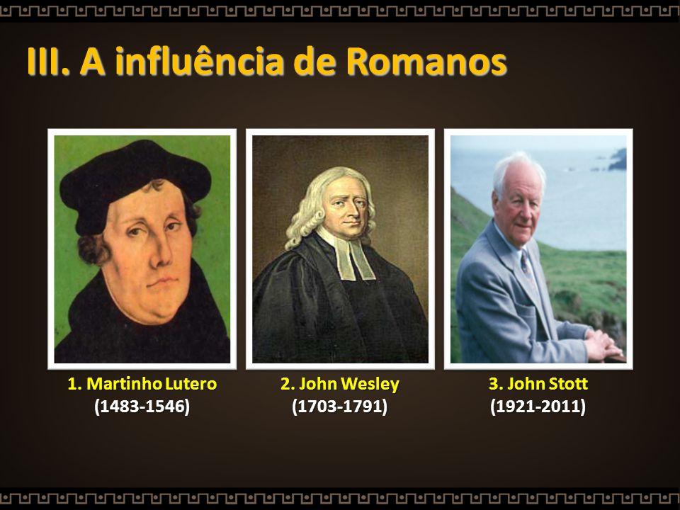 III. A influência de Romanos