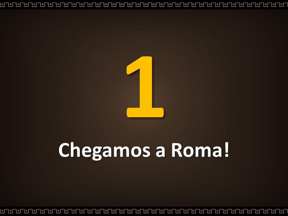 1 Chegamos a Roma!