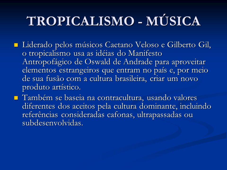 TROPICALISMO - MÚSICA
