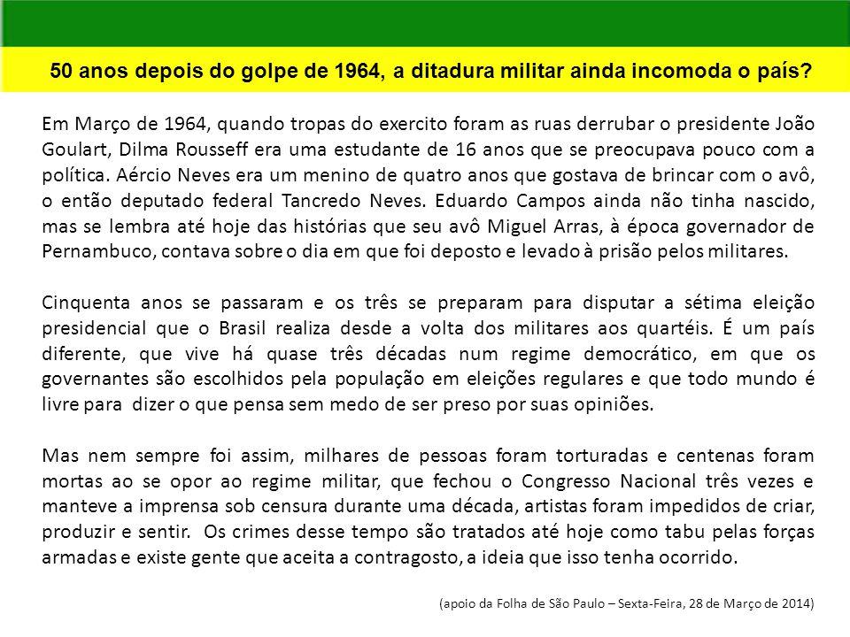 50 anos depois do golpe de 1964, a ditadura militar ainda incomoda o país