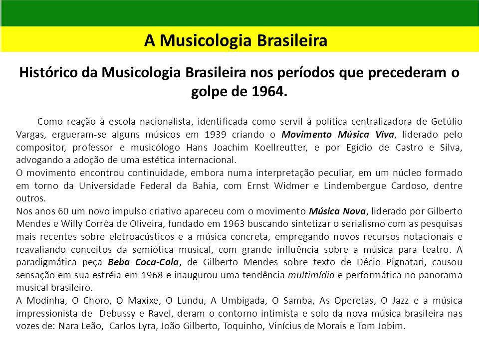 A Musicologia Brasileira