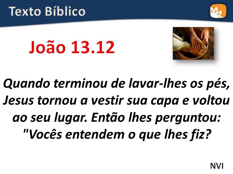Texto Bíblico João 13.12.