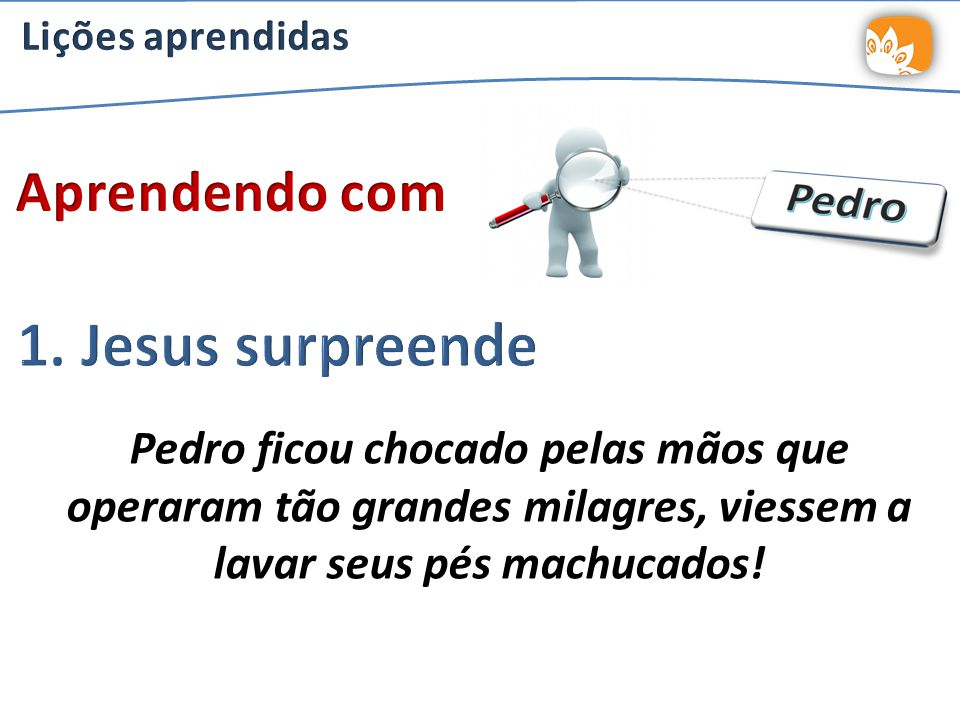 1. Jesus surpreende Aprendendo com
