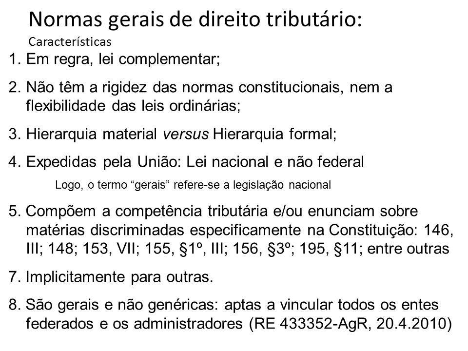 Normas gerais de direito tributário: Características