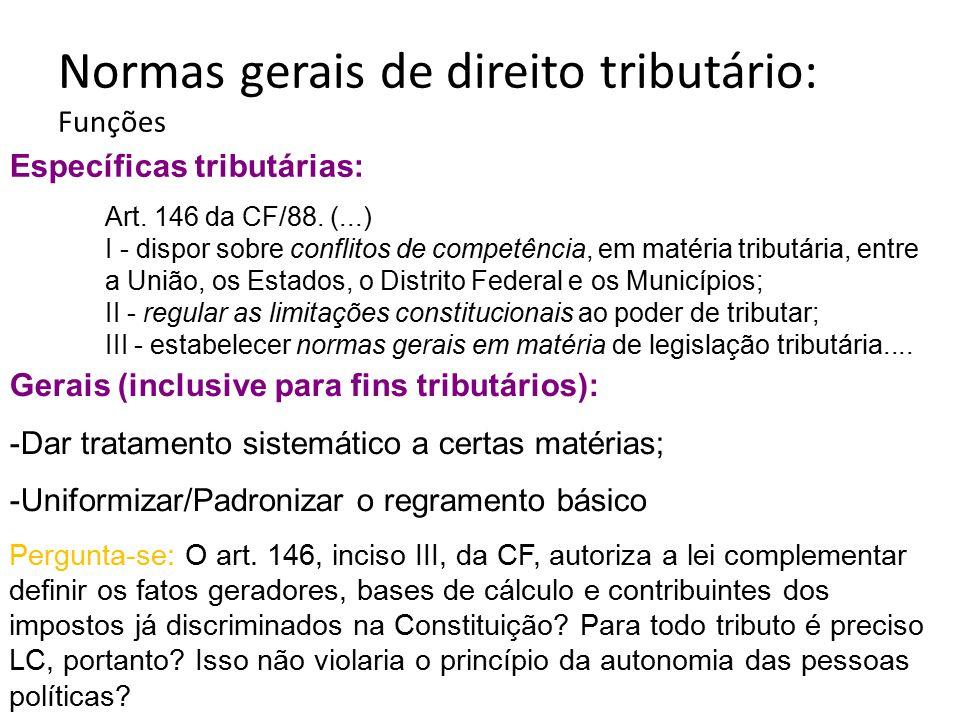 Normas gerais de direito tributário: Funções