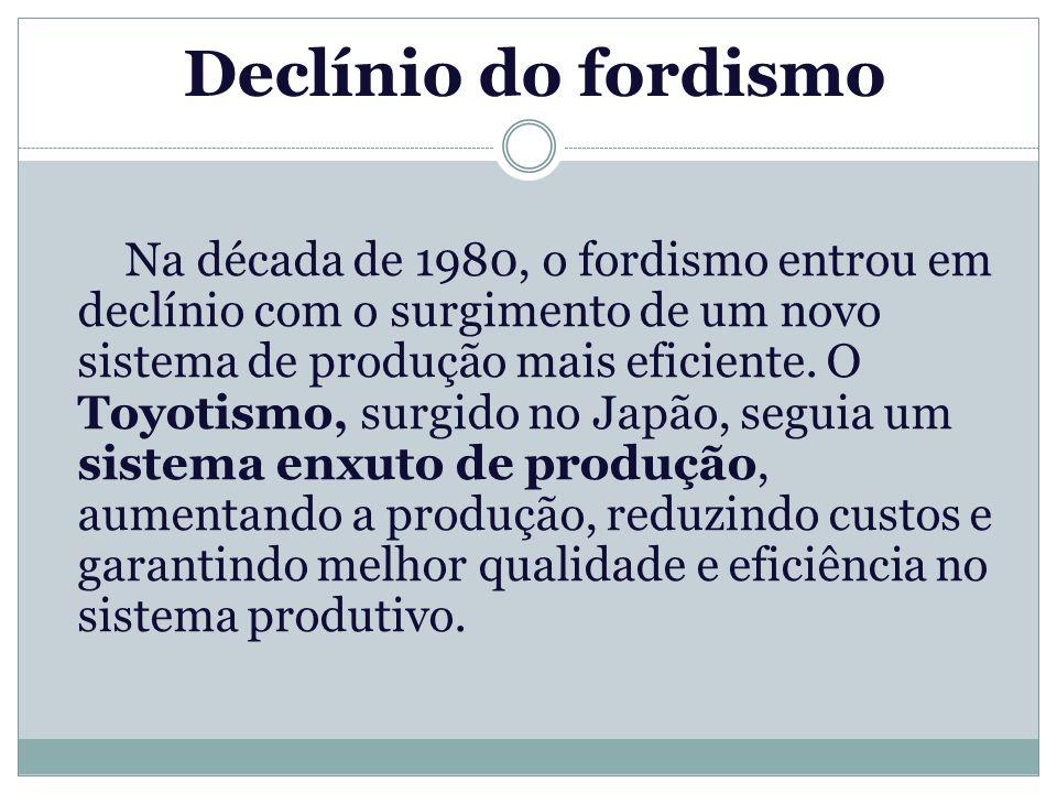 Declínio do fordismo