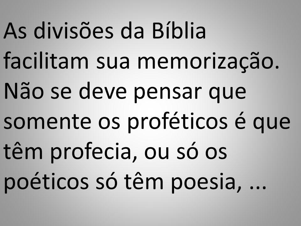 As divisões da Bíblia facilitam sua memorização