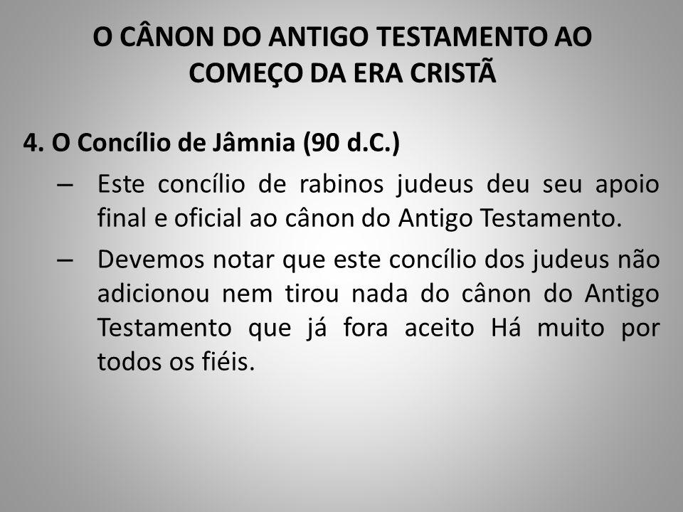 O CÂNON DO ANTIGO TESTAMENTO AO COMEÇO DA ERA CRISTÃ