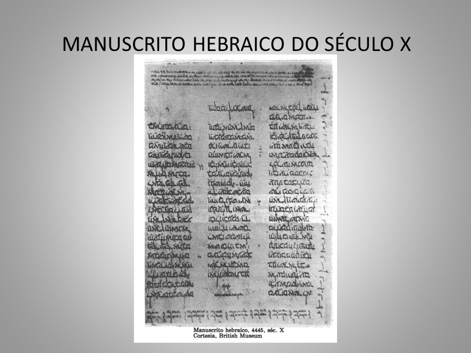 MANUSCRITO HEBRAICO DO SÉCULO X