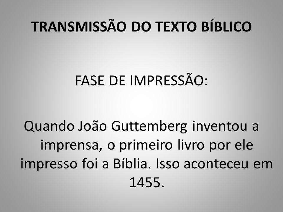 TRANSMISSÃO DO TEXTO BÍBLICO