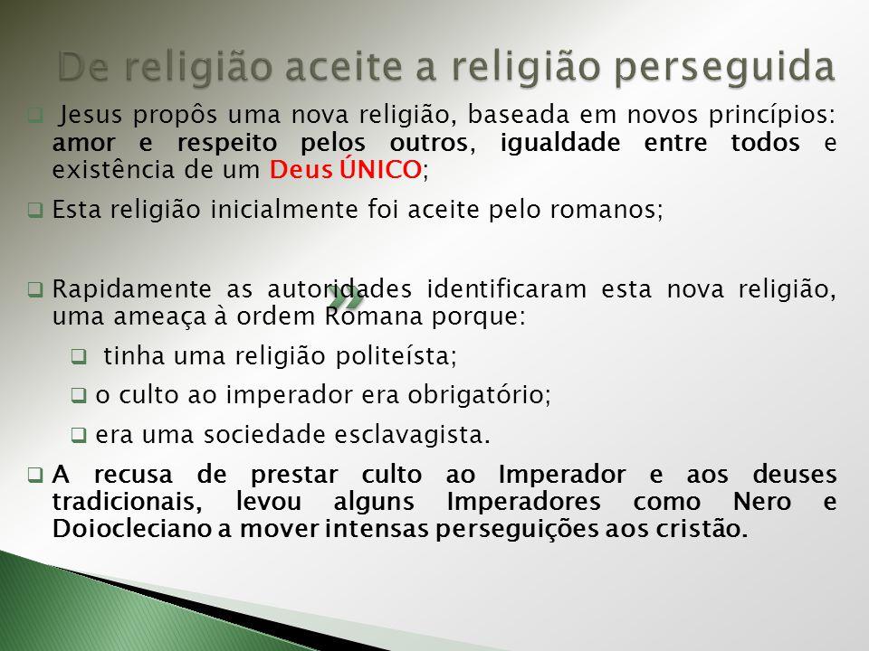 De religião aceite a religião perseguida