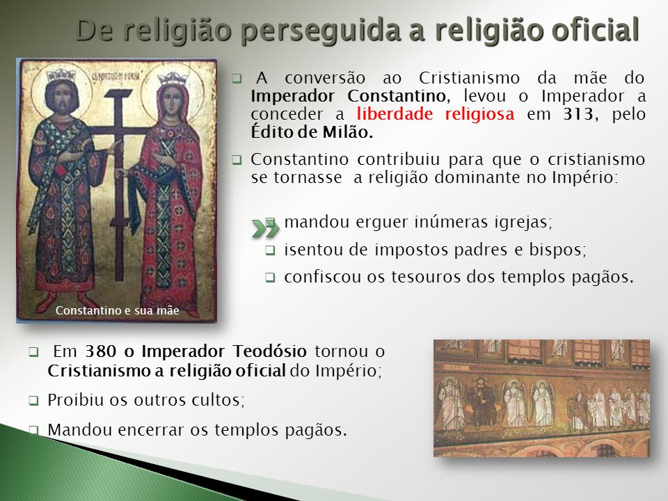 De religião perseguida a religião oficial