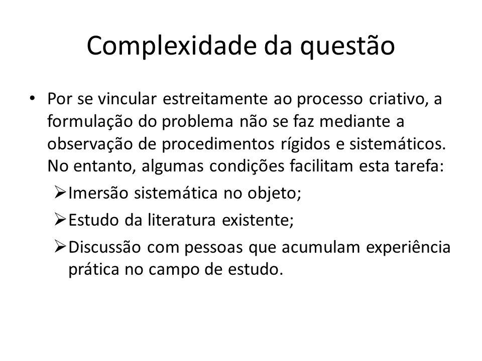 Complexidade da questão